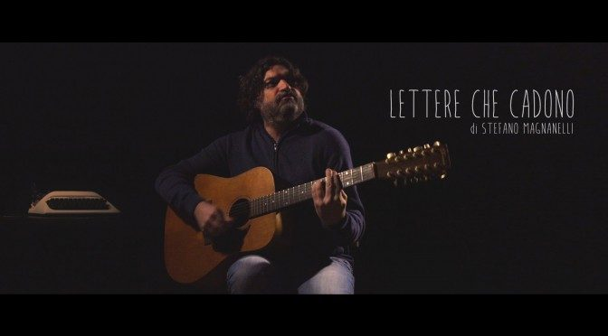LETTERE CHE CADONO: MUSICA E … VIDEO