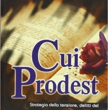 Cui Prodest: la strategia della tensione nel libro di Bartolomeoli