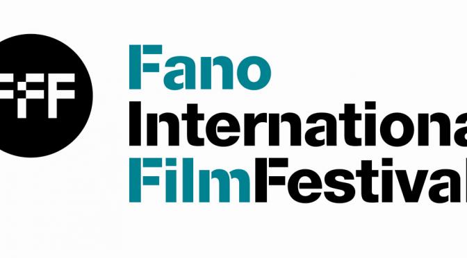 FANO INTERNATIONAL FILM FESTIVAL : FIORANGELO PUCCI CI PRESENTA L' EDIZIONE 2017