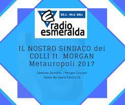 """METAUROPOLI – ASCOLTA LA CANZONE DEL """"NOSTRO SINDACO"""" DI RADIO ESMERALDA"""