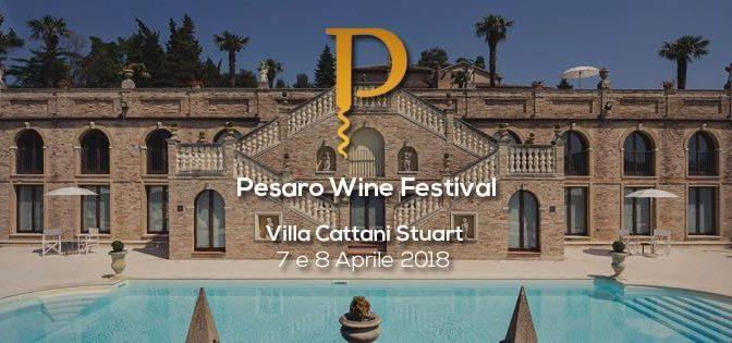 Pesaro Wine Festival: si aprono le porte del gusto